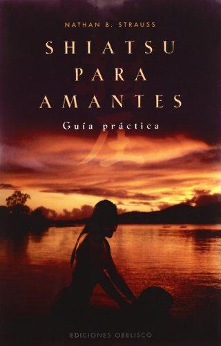9788497775533: Shiatsu para amantes (Spanish Edition)