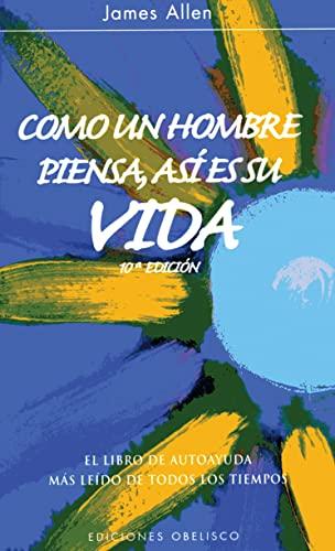 9788497775694: Como un hombre piensa asi es su vida (Spanish Edition)
