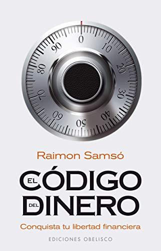 9788497775762: El codigo del dinero (Spanish Edition)