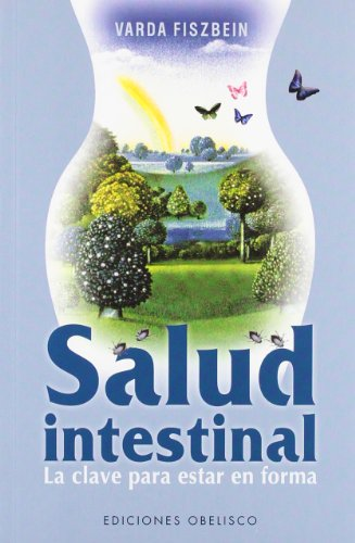 La salud intestinal (Coleccion Salud y Vida Natural) (Spanish Edition): Varda Fiszbein