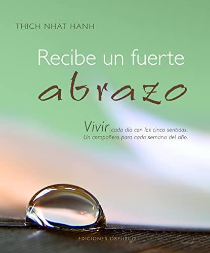 9788497775809: Recibe un fuerte abrazo (Coleccion Libros Singulares) (Spanish Edition)