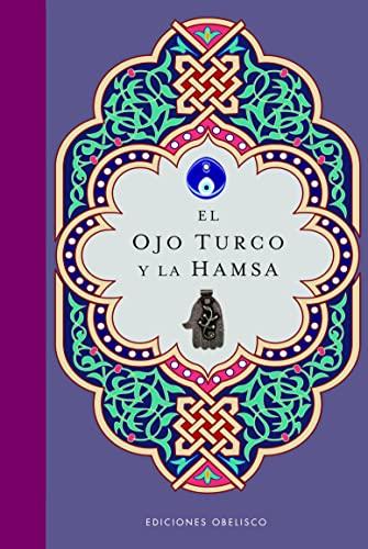 9788497775816: El ojo turco y la hamsa (Coleccion Libros Singulares) (Spanish Edition)