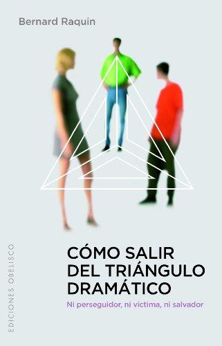 9788497775885: Como salir del triangulo dramatico (Spanish Edition) (Coleccion Psicologia)