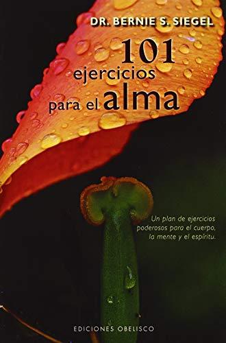 9788497775892: 101 EJERCICIOS PARA EL ALMA (Spanish Edition)