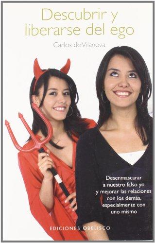 9788497775939: Descubrir y liberarse del ego (Coleccion Psicologia) (Spanish Edition)
