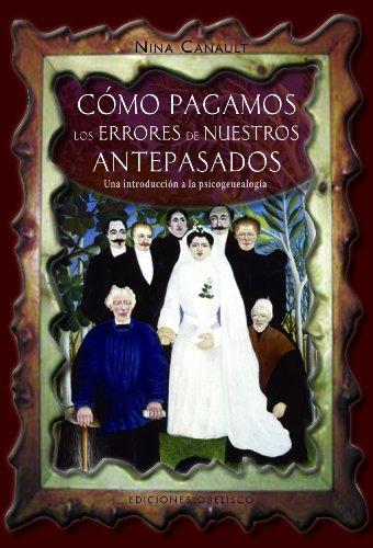 9788497775953: Como pagamos los errores de nuestros antepasados (Coleccion Psicologia) (Spanish Edition)