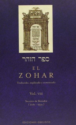 9788497775977: El Zohar (Vol. 8): Traducido, Explicado y comentado (CABALA Y JUDAISMO)