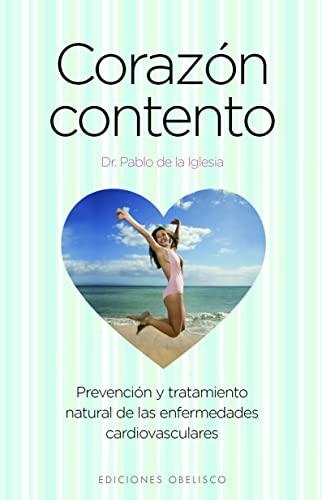 Corazon contento (Spanish Edition): J. Pablo de