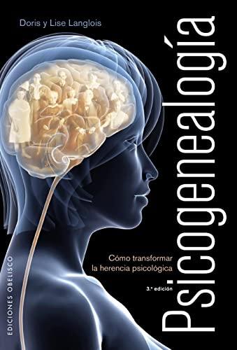 9788497776011: Psicogenealogía: cómo transformar la herencia psicológica (PSICOLOGÍA)