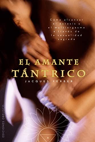 9788497776325: El amante tantrico (Coleccion Espiritualidad) (Spanish Edition)