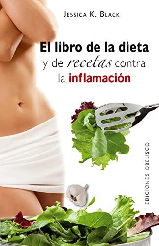 9788497776448: El libro de la dieta y las recetas contra la inflamacion (Coleccion Salud y Vida Natural) (Spanish Edition)