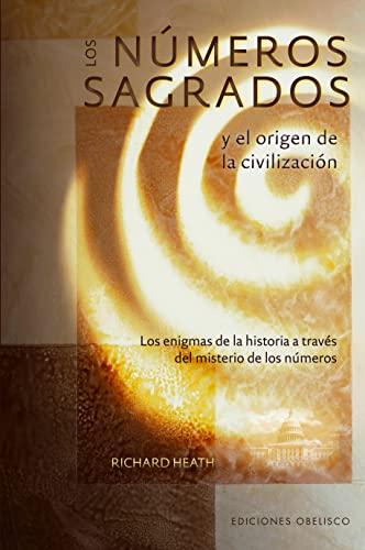 9788497776479: Los numeros sagrados y el origen de la civilizacion (Spanish Edition) (Coleccion Libros Singulares)