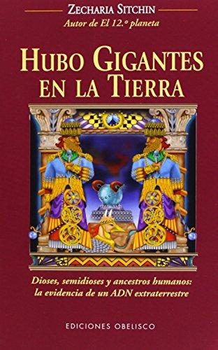 HUBO GIGANTES EN LA TIERRA: Sitchin Zecharia