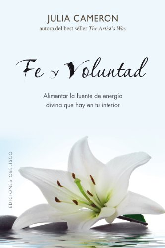 9788497776905: Fe y voluntad (Coleccion Espiritualidad, Metafisica y Vida Interior) (Spanish Edition)