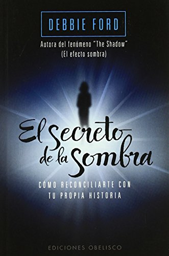 9788497777056: El secreto de la sombra (Bolsillo) (PSICOLOGÍA)