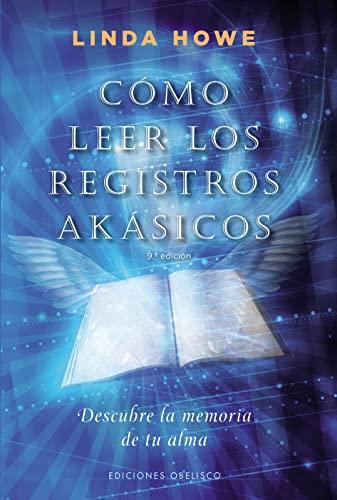 9788497777148: Como leer los registros akasicos / How to Read the Akashic Records: Descubre La Memoria De Tu Alma / Accessing the Archive of the Soul and Its Journey