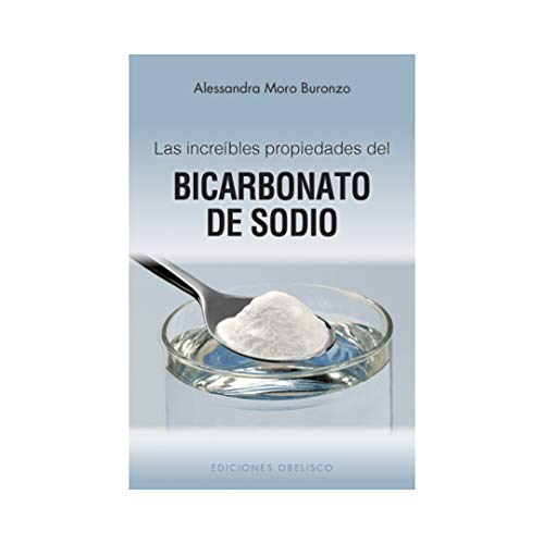 9788497777155: Las increibles propiedades del bicarbonato de sodio (Coleccion Salud y Vida Natural) (Spanish Edition)