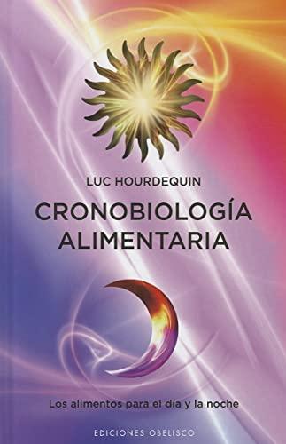 9788497777322: Cronobiologia alimentaria (Coleccion Salud y Vida Natural) (Spanish Edition)