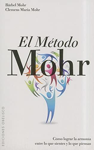 9788497777377: El método Mohr (NUEVA CONSCIENCIA)