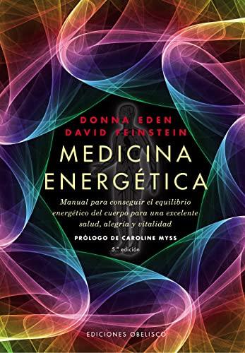 Medicina energética (SALUD Y VIDA NATURAL): DONNA EDEN; DAVID