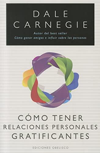 9788497777513: Como tener relaciones gratificantes (Spanish Edition)