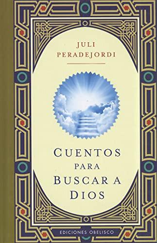 9788497777629: Cuentos para buscar a Dios (Coleccion Libros Singulares) (Spanish Edition)