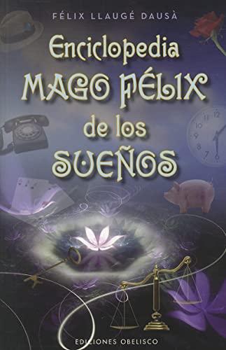 Enciclopedia Mago Felix de los suenos (Coleccion: Felix Llauge