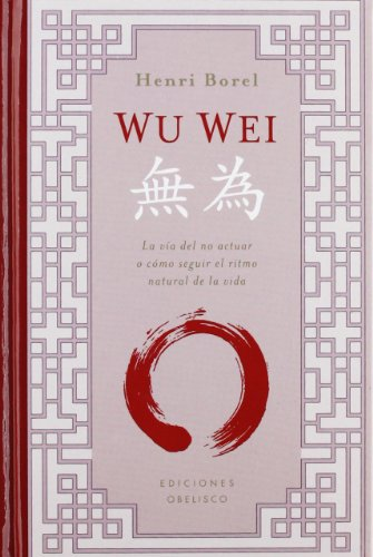 9788497777995: Wu Wei