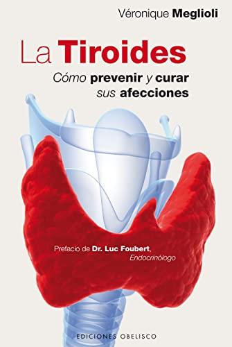 9788497778008: La tiroides (Coleccion Salud y Vida Natural) (Spanish Edition)