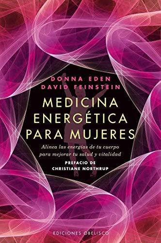 9788497778039: Medicina energética para mujeres: alinea las energías de tu cuerpo para mejorar tu salud y vitalidad (SALUD Y VIDA NATURAL)