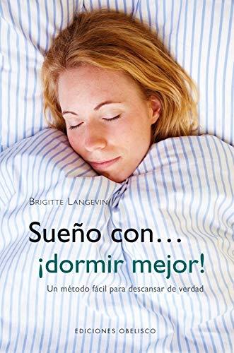 9788497778107: Sueño con... ¡Dormir mejor! (SALUD Y VIDA NATURAL)