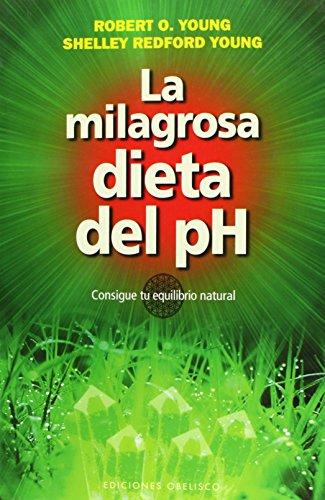 9788497778251: La milagrosa dieta del PH (Coleccion Salud y Vida Natural) (Spanish Edition)