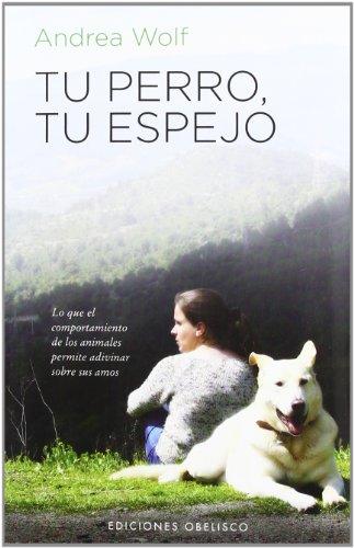 9788497778480: Tu perro, tu espejo (Spanish Edition)