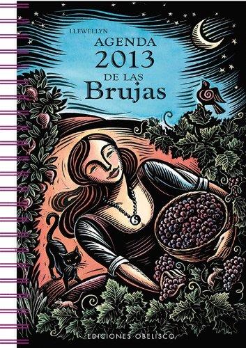 9788497778572: Agenda 2013 de las brujas (Spanish Edition)