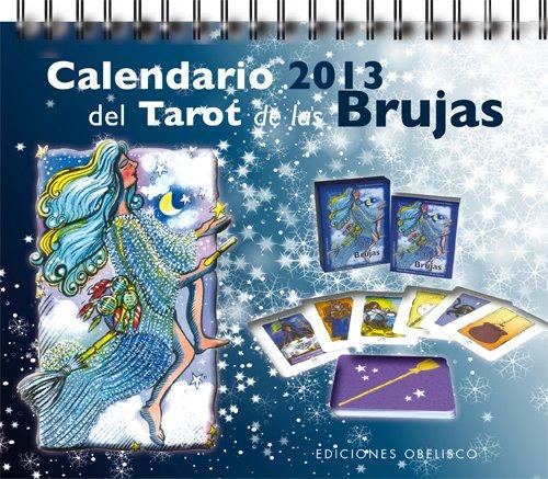 9788497778640: Calendario 2013 del Tarot de las Brujas (AGENDAS Y CALENDARIOS)