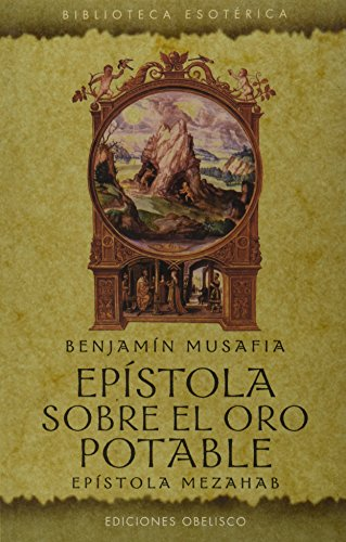 9788497778794: Epistola sobre el oro potable (Biblioetca Esoterica) (Spanish Edition)