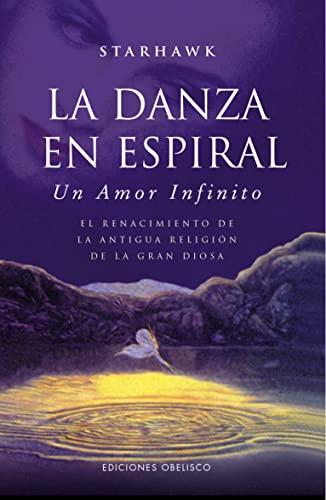9788497778916: Danza en espiral, La (Spanish Edition)