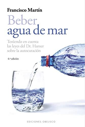 9788497778985: Beber agua de mar (SALUD Y VIDA NATURAL)