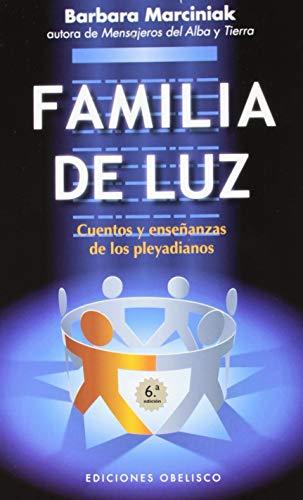 9788497779005: La familia de luz (NUEVA CONSCIENCIA)