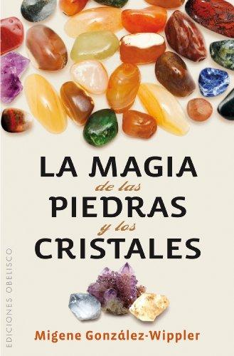 9788497779036: La magia de las piedras y los cristales (Bolsillo) (SALUD Y VIDA NATURAL)