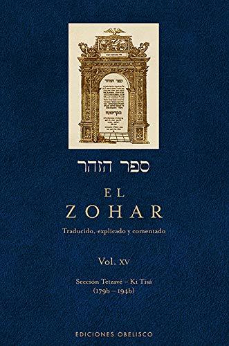 9788497779074: El Zohar (Vol. 15): Traducido, explicado y comentado (CABALA Y JUDAISMO)