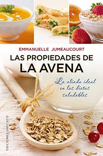 9788497779166: La propiedades de la avena (Coleccion Salud y Vida Natural) (Spanish Edition)