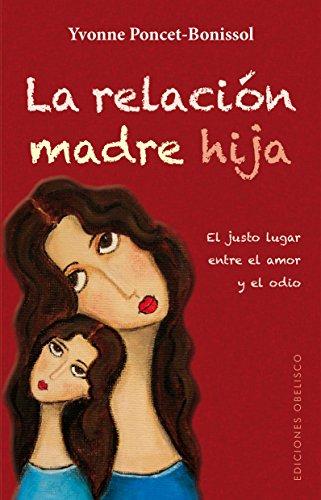 9788497779227: La relacion madre-hija (Spanish Edition)