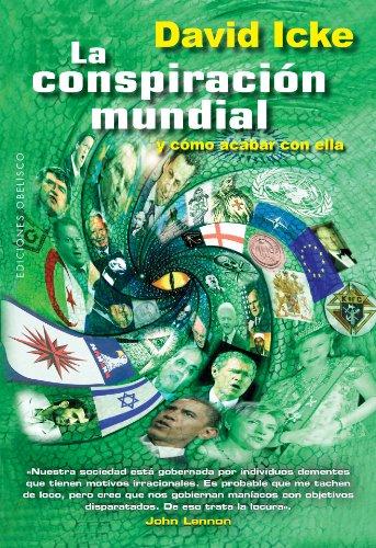 La conspiracion mundial y como acabar con ella (Spanish Edition): David  Icke