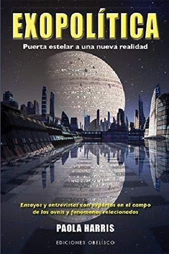 9788497779258: Exopolítica. Puerta Estelar A Una Nueva Realidad (ESTUDIOS Y DOCUMENTOS)