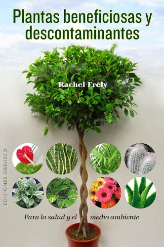 9788497779319: Plantas beneficiosas y descontaminantes (Coleccion Salud y Vida Natural) (Spanish Edition)