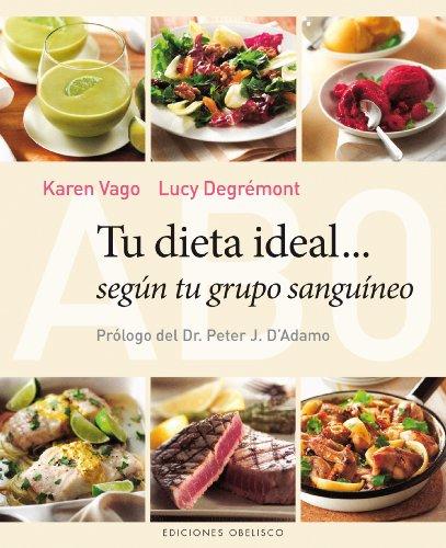 9788497779333: Tu Dieta Ideal... Según Tu Grupo Sanguíneo (SALUD Y VIDA NATURAL)