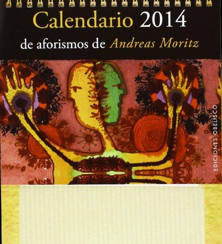 9788497779739: Calendario de aforismos de A. Moritz-2014 (Spanish Edition)