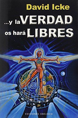 Y la verdad os hara libres (Spanish Edition): David Icke