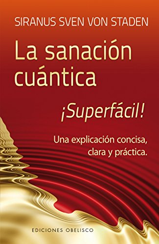 9788497779852: Sanacion cuantica superfacil! (Spanish Edition) (Coleccion Espiritualidad, Metafisica y Vida Interior)